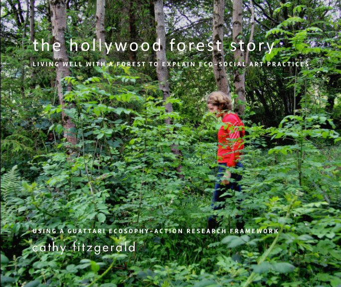 View The Hollywood Forest Story by Cathy Fitzgerald, PhD.