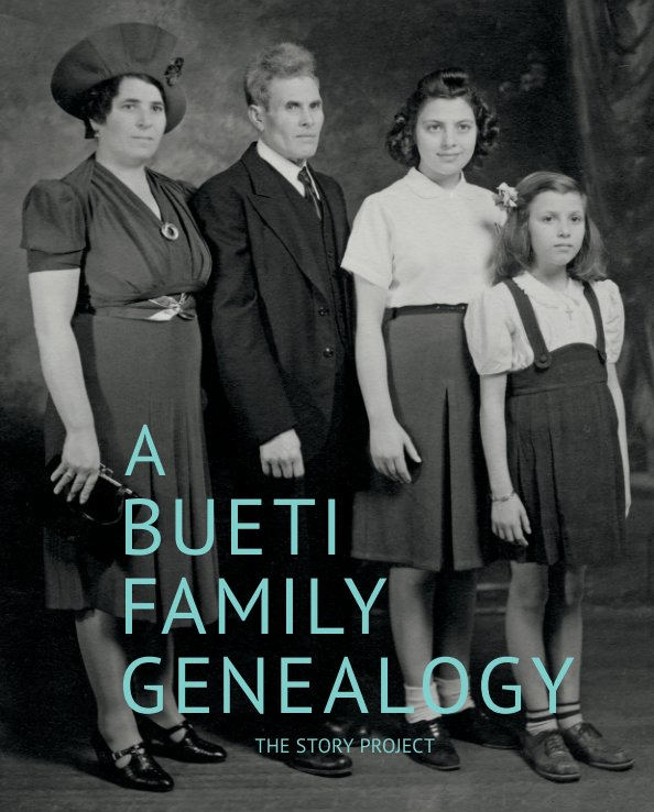 a bueti family genealogy by the story project blurb books canada