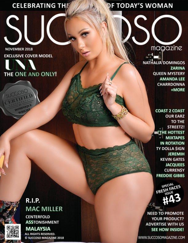 View Succoso Magazine Issue #43 featuring Cover Models Una / Nathalia Domingos by SUCCOSO MAGAZINE