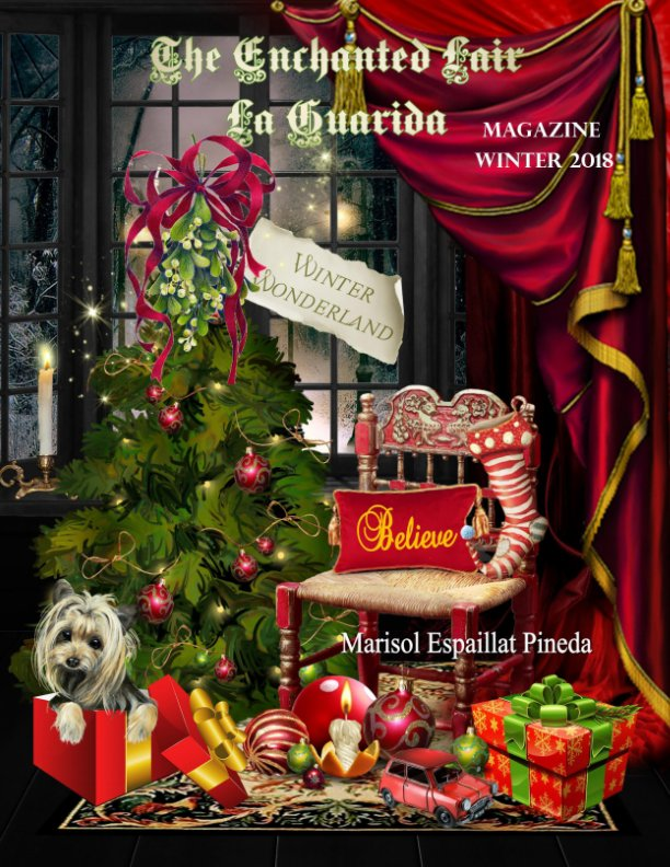 View The Enchanted Lair ~ La Guarida Magazine / Winter 2018 / Winter Wonderland by Marisol Espaillat Pineda