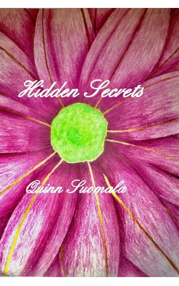 Bekijk Hidden Secrets op Quinn Suomala