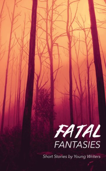 View Fatal Fantasies by Emily Woods