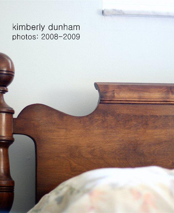View kimberly dunham photos: 2008-2009 by Kimberly Dunham