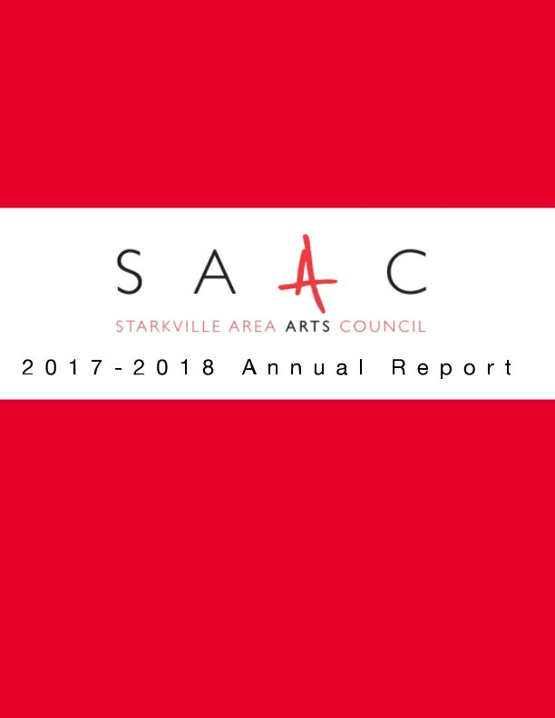 View Starkville Area Arts Council Annual Report by SAAC and Communication Interns