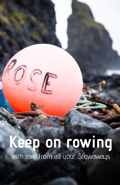View Keep on rowing by Stowaways
