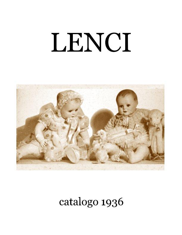 Bekijk LENCI Catalogo 1936 op Paola Robello, Massimo Scotti