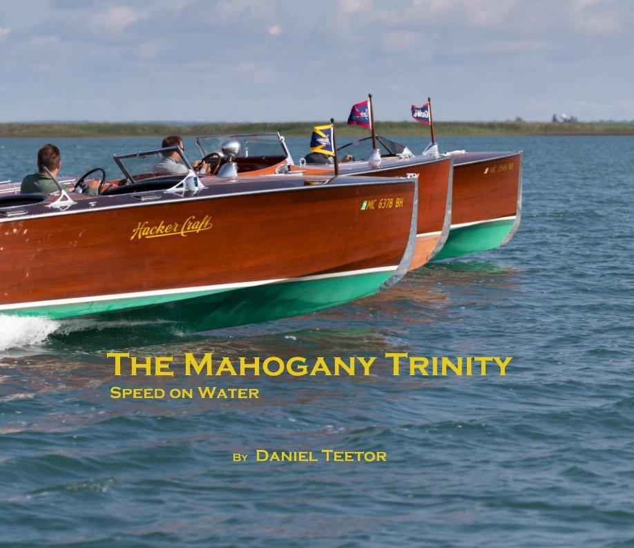 View The Mahogany Trinity by Daniel Teetor