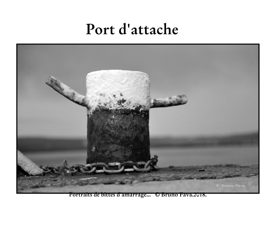 View Port d'attache by © Bruno Fava.2018.