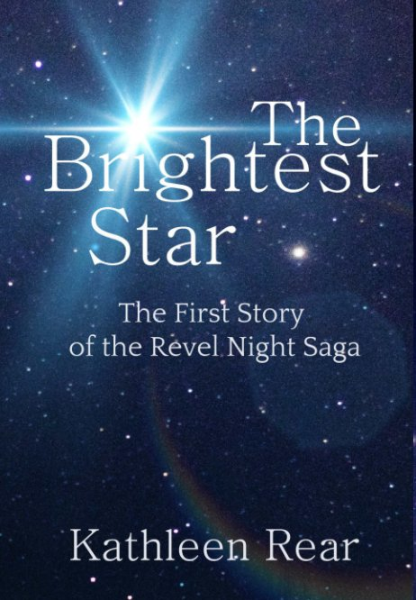 View The Brightest Star by Kathleen Rear