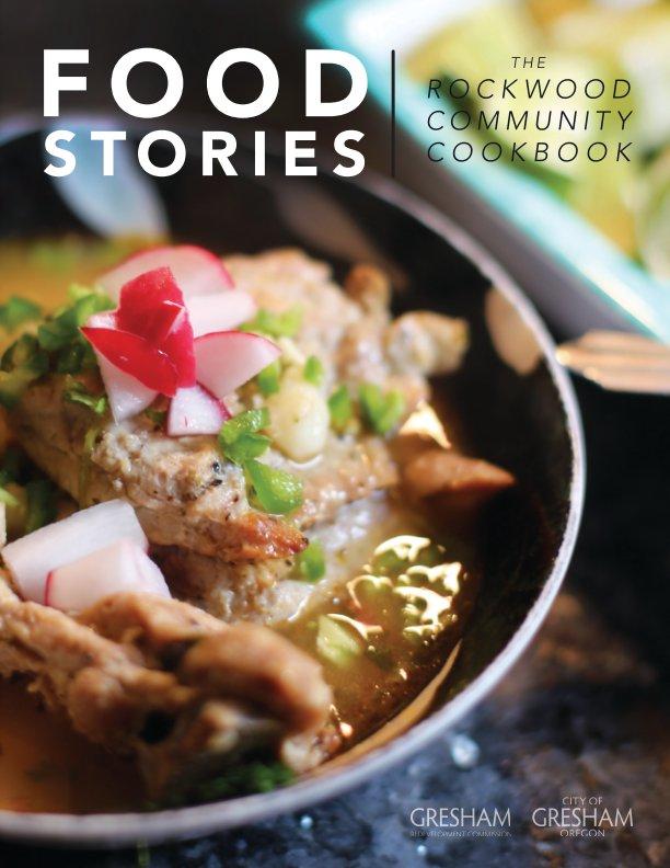 View Rockwood Food Stories Cookbook by City of Gresham