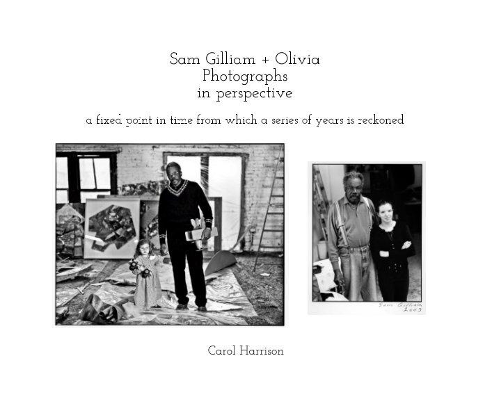 Bekijk Sam Gilliam + Olivia, Photographs op Carol Harrison