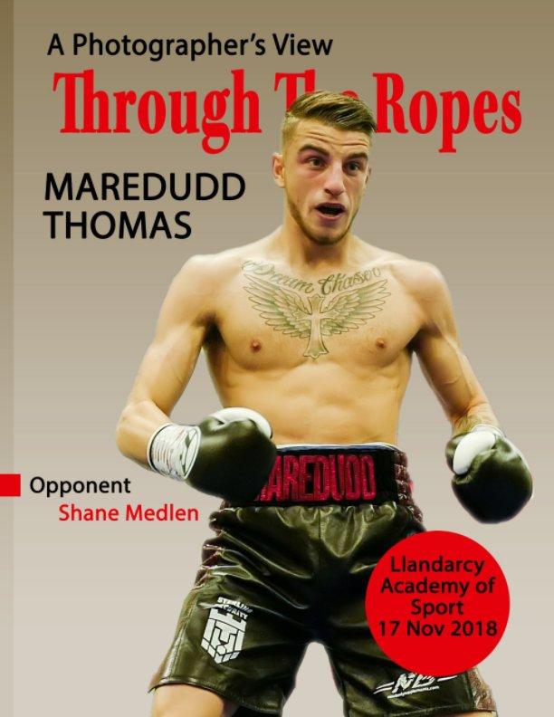 View Through The Ropes - Maredudd Thomas - Llandarcy - 17 Nov 18 by Sarah Holden, Tom Holden