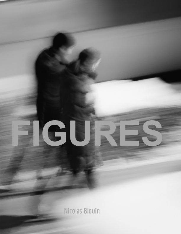 View Figures (Premium Magazine Edition) by Nicolas Blouin