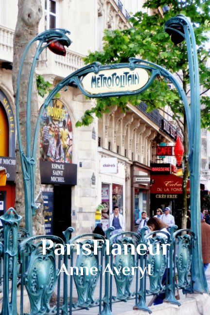 View ParisFlaneur by Anne Averyt