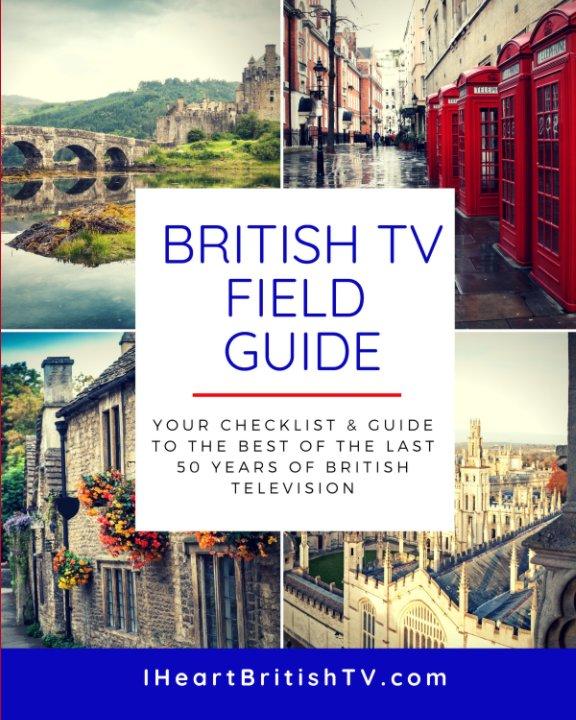 View British TV Field Guide by S Hutson, D Ford, C Hutson