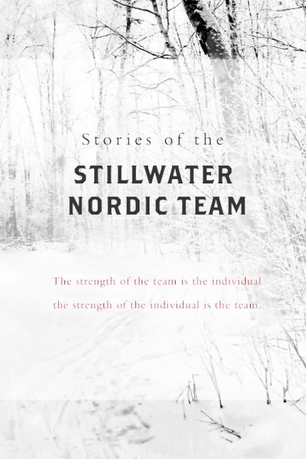 View Stories of the Stillwater Nordic Team by StorySprings
