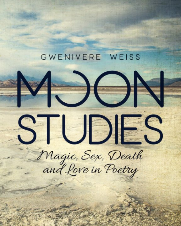 View Moon Studies by Gwenivere Weiss
