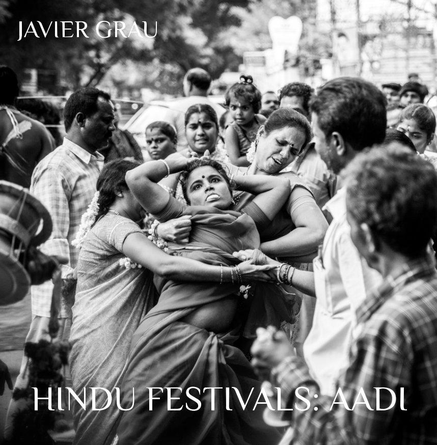 View Hindu Festivals: Aadi by Javier Grau