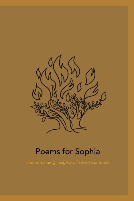 View Poems For Sophia by John Horback