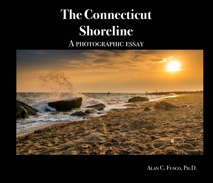 View The Connecticut Shoreline by Alan C. Fusco