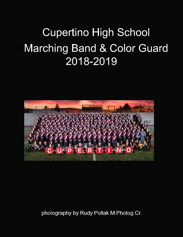 Bekijk Cupertino Marching Band and Color Guard 2018 -2019 op Rudy Pollak