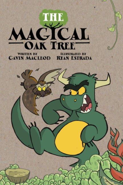 Bekijk The Magical Oak Tree op Gavin Macleod, Ryan Estrada