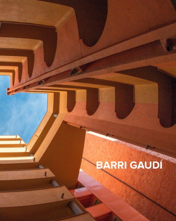 View Barri Gaudi 2018 by Sergi Nolla Zamora