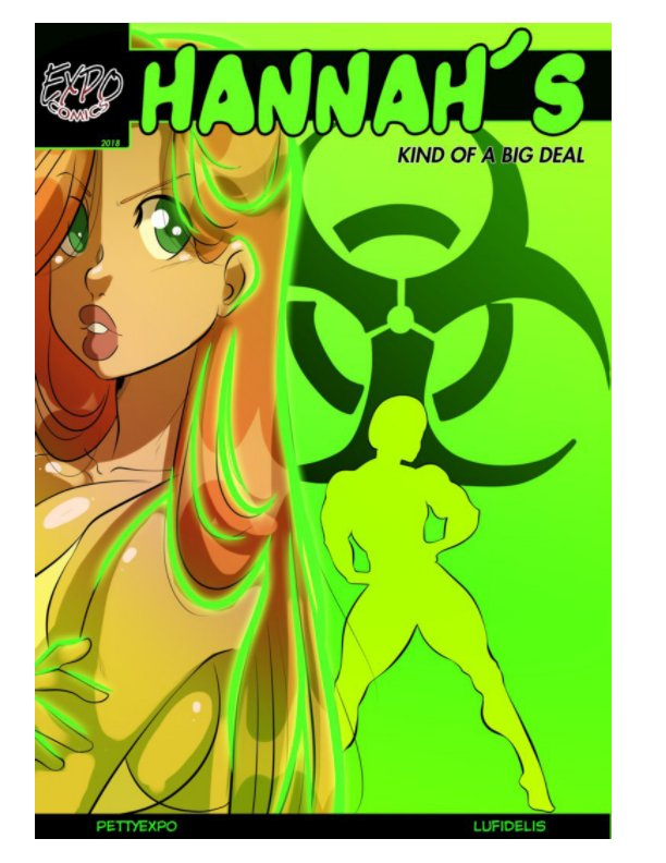 View Hannah's Kind of a Big Deal Issue #4 by Pettyexpo, Art by Lufidelis
