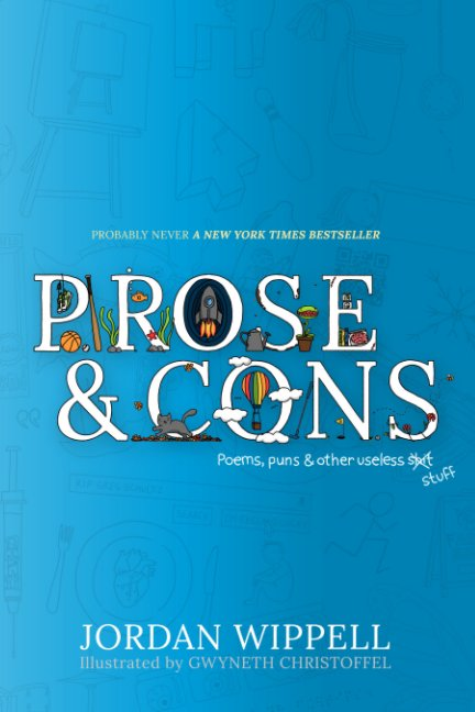 View Prose and Cons by Jordan Wippell