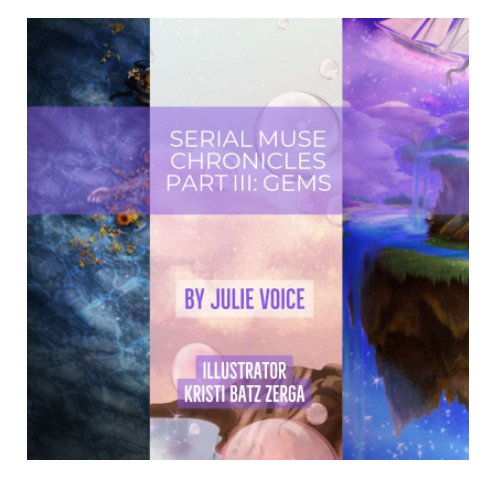 View Serial Muse Chronicles Part III: Gems by Julie Voice