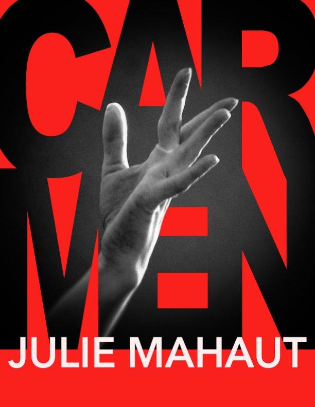 View Julie MAHAUT dans CARMEN by Cyril Cousinat