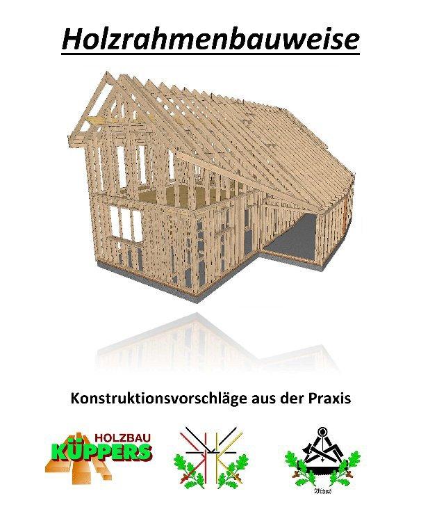 View Holzrahmenbauweise by Bernd Küppers