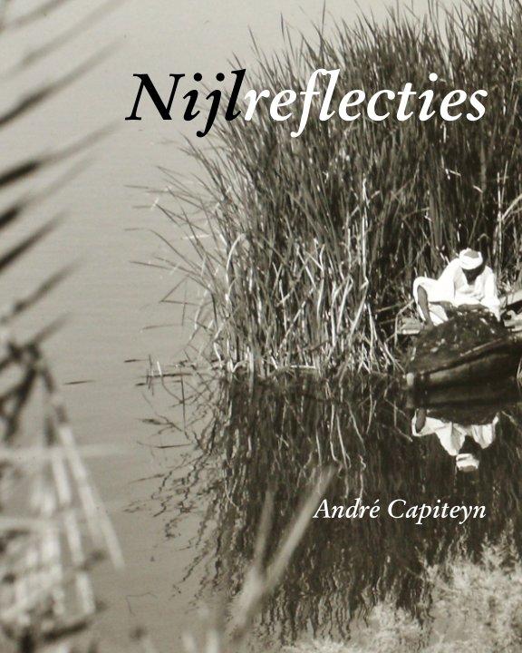 View Nijlreflecties by André Capiteyn