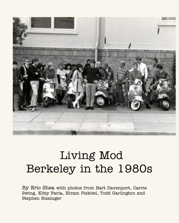 View Living Mod   Berkeley in the 1980s by Eric Shea