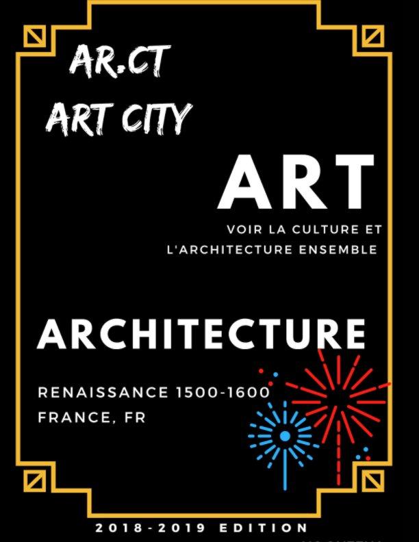 View Architecture de la France 1500-1600 Renaissance by Ying En Queena Ng
