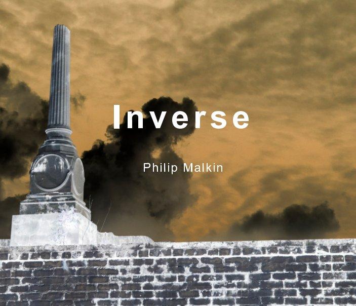 View Inverse by Philip Malkin