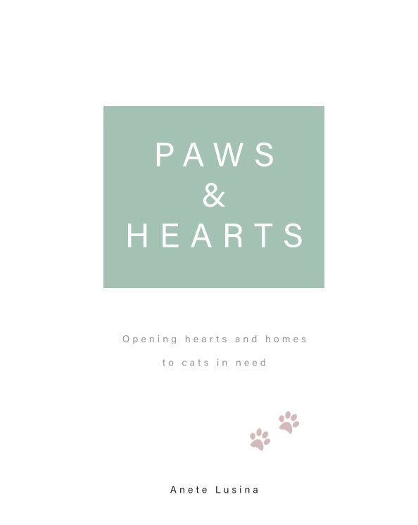 View Paws and Hearts by Anete Lusina
