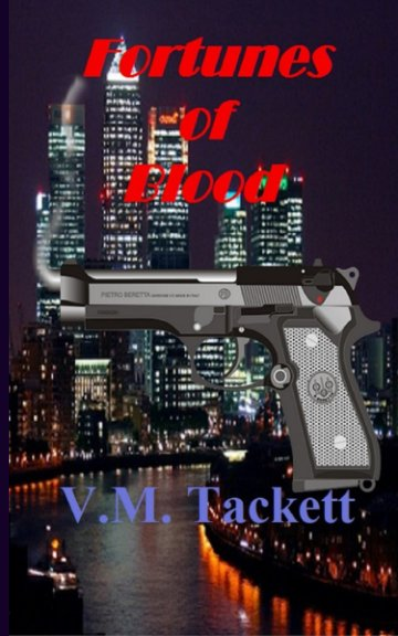 View Fortunes of Blood by VM Tackett