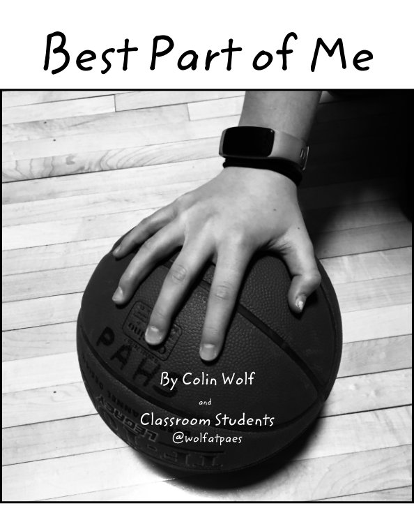 View Best Part of Me by Colin Wolf, Classroom Students
