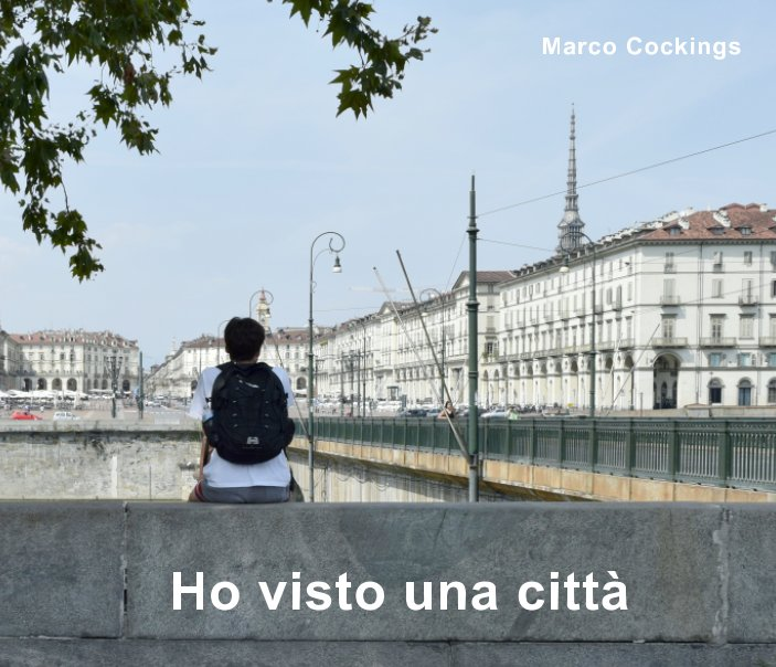 View Ho visto una città by Marco Cockings