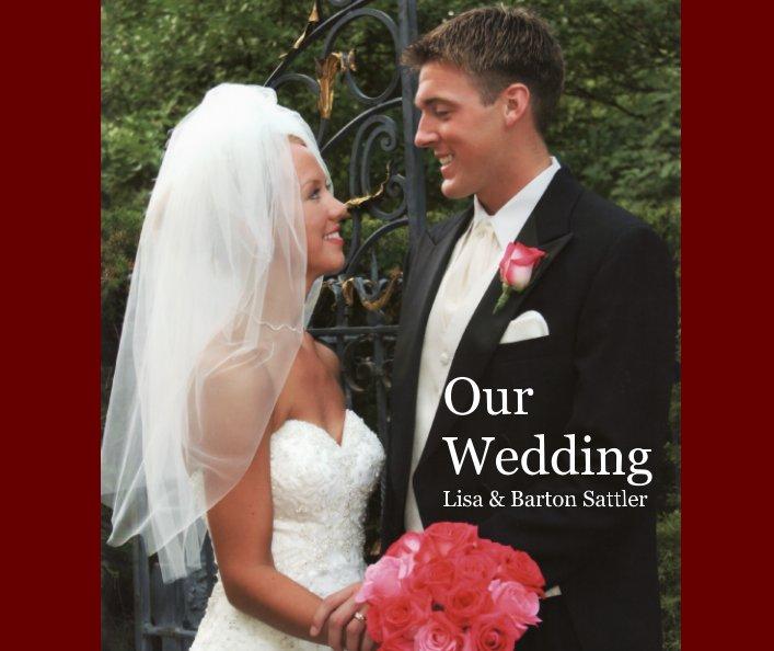 View Our Wedding by Cynthia S. Wanek