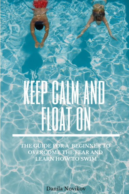 View Keep Calm And Float On by Danila Novikov