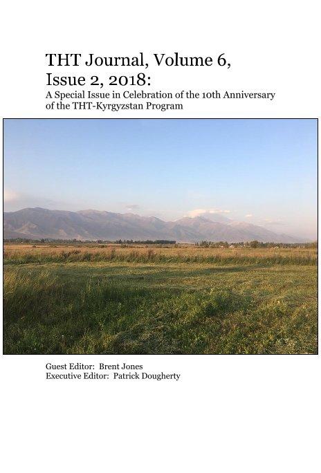 View THT Journal, Volume 6, Issue 2, 2018 by Editor: B Jones,  P Dougherty
