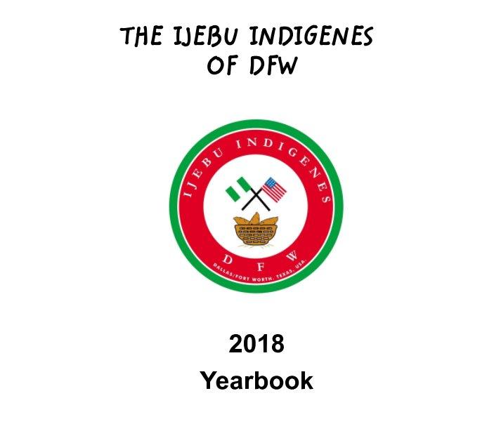 View Ijebu Indigenes Of DFW 2018 by Ijebu DFW