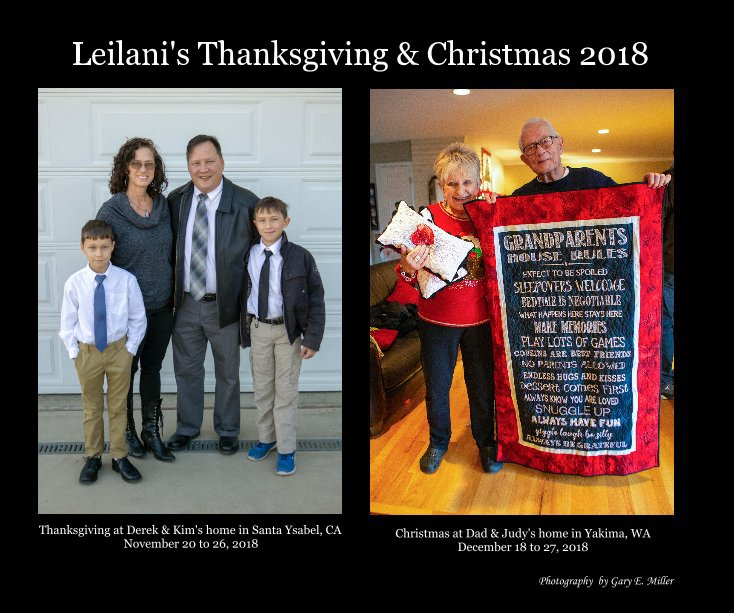 View Leilani's Thanksgiving and Christmas 2018 by Photography by Gary E. Miller