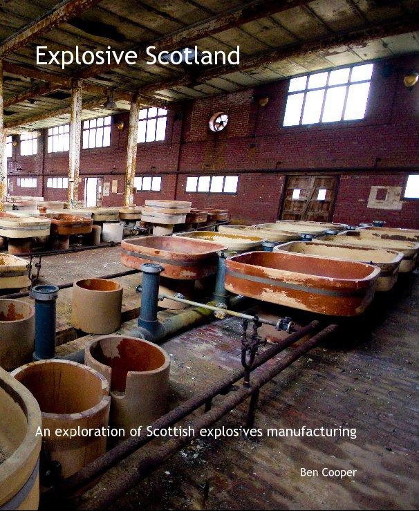 View Explosive Scotland by Ben Cooper