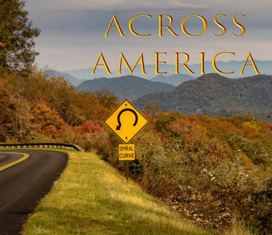 View Across America by Phil Swigard