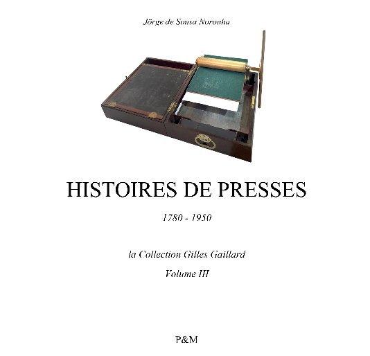 View Histoires de presses by Jörge de Sousa Noronha