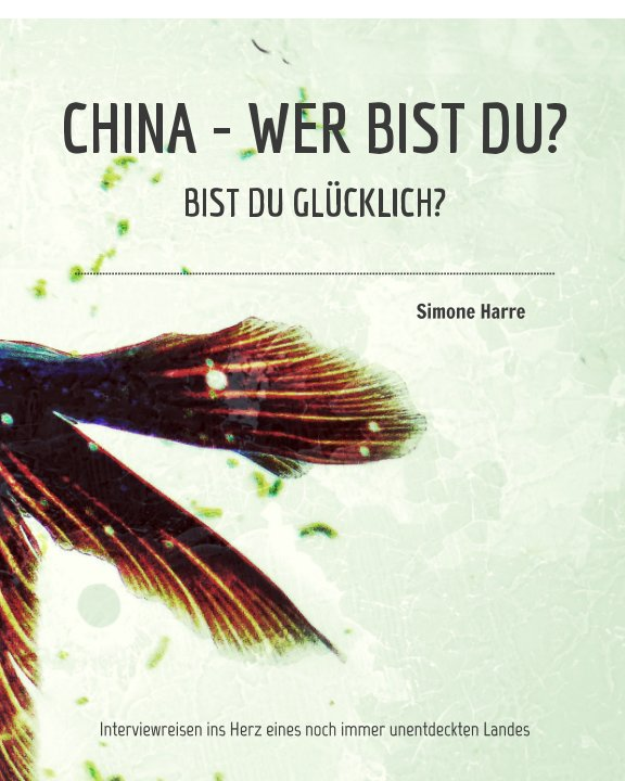 View China, wer bist du? Softcover by Simone Harre