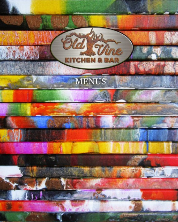 View Old Vine Kitchen and Bar - Menus by Paul Kole